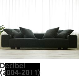 Decibel(2004-2011)